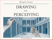 Drawing and Perceiving, Cooper, Douglas, 0471284661