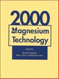 Magnesium Technology, 2000, , 0873394666