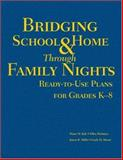 Bridging School and Home Through Family Nights : Ready-to-Use Plans for Grades K-8, McIntyre, Ellen and Kyle, Diane W., 1412914663