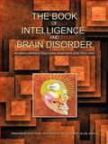 The Book of Intelligence and Brain Disorder, A. Elsersawi and D. Elsersawi, 1426944667