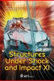 Structures under Shock and Impact XI, N. Jones, C.A. Brebbia, U. (editors) Mander, 1845644662