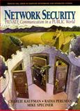 Network Security : Private Communication in a Public World, Kaufman, Charlie and Perlman, Radia, 0130614661