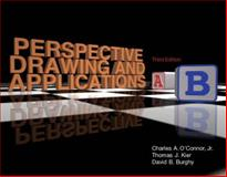 Perspective Drawing and Applications, O'Connor, Charles A., 0131914669