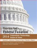 Prentice Hall's Federal Taxation 2014 Corporations, Partnerships, Estates and Trusts, Anderson, Kenneth E. and Pope, Thomas R., 013344466X