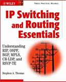 IP Switching and Routing Essentials, Stephen A. Thomas, 0471034665