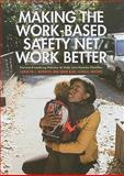 Making the Work-Based Safety Net Work Better : Forward-Looking Policies to Help Low-Income Families, Heinrich, Carolyn J. and Scholz, John Karl, 0871544660