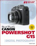 Canon Powershot G15 Guide to Digital Photography, Busch, David D., 1285434668