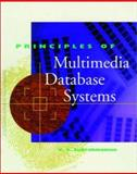 Principles of Multimedia Database Systems, Subrahmanian, V. S., 1558604669