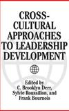 Cross-Cultural Approaches to Leadership Development, , 156720466X