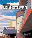 Foundation PHP 5 for Flash, Powers, David, 1590594665