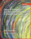Cases in Emotional and Behavioral Disorders of Children and Youth, Kauffman, James M. and Landrum, Timothy J., 0132684667