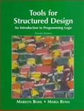Tools for Structured Design : An Introduction to Programming Logic, Bohl, Marilyn and Rynn, Maria, 0136264662