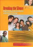 Breaking the Silence : Recognizing the Social and Cultural Resources Students Bring to the Classroom, Compton-Lilly, Catherine, 0872074668