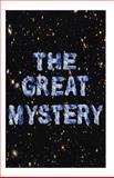 The Great Mystery, Stanley Warren, 1481064665