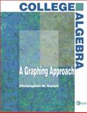 College Algebra : A Graphing Approach, Vancil, Christopher, 0072284668