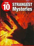 The 10 Strangest Mysteries, Judy Coghill, 1554484669