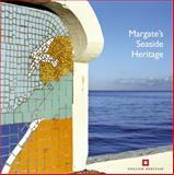 Margate's Seaside Heritage, Nigel Barker and Allan Brodie, 1905624662