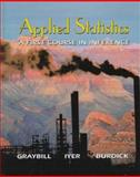 Applied Statistics : A First Course in Inference, Graybill, Franklin A. and Burdick, Richard K., 0136214673