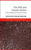 The Will and Human Action : From Antiquity to the Present Day, , 041532467X