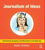 Journalism of Ideas 1st Edition