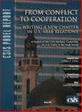 From Conflict to Cooperation : Writing a New Chapter in U. S. Arab Relations, Gabriel, Edward and Alterman, Jon, 0892064676