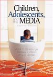 Children, Adolescents, and the Media, Wilson, Barbara J. and Strasburger, Victor C., 1412944678