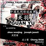 China Tales and Stories: GUAN YU, zhou wenjing and joseph janeti, 1497334675