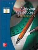 Achieving TABE Success in Mathematics, TABE 9 and 10 Level E, Contemporary, 0077044673