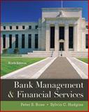 Bank Management and Financial Services, Rose, Peter S. and Hudgins, Sylvia C., 0078034671
