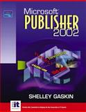 Microsoft Publisher 2002, Gaskin, Shelley, 0131014676