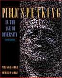 Public Speaking in the Age of Diversity : Interactive Edition, Gamble, Teri Kwal and Gamble, Michael W., 0205294677