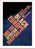 Black Europe and the African Diaspora, , 0252034678