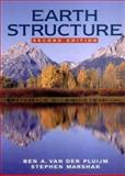 Earth Structure : An Introduction to Structural Geology and Tectonics, Van der Pluijm, Ben A. and Marshak, Stephen, 039392467X