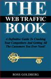 The Web Traffic Book, Goldberg, Ross, 0615394671