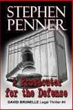 A Prosecutor for the Defense, Stephen Penner, 0615914675