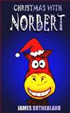 Christmas with Norbert, James Sutherland, 1467934674