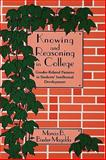 Knowing and Reasoning in College : Gender-Related Patterns in Students' Intellectual Development, Magolda, Marcia B. Baxter, 1555424678