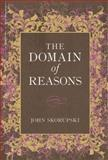 The Domain of Reasons, Skorupski, John, 0199664676