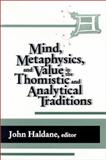Mind, Metaphysics and Value in the Thomistic and Analytic Traditions 9780268034672