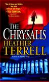 The Chrysalis, Heather Terrell, 0345494679