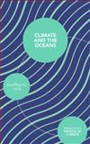 Climate and the Oceans, Vallis, Geoffrey, 0691144672