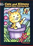 Cats and Kittens Stained Glass Coloring Book, Cathy Beylon, 0486444678