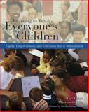 Learning to Teach Everyone's Children : Equity, Empowerment, and Education That Is Multicultural, Grant, T.J. and Grant, Carl A., 0534644678