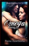 Omega Rising, Payne Hawthorne, 1500574678