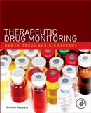 Therapeutic Drug Monitoring : Newer Drugs and Biomarkers, , 0123854679