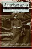 American Issues : A Primary Source Reader in United States History to 1877, Unger, Irwin and Tomes, Robert R., 0131914677