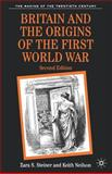 Britain and the Origins of the First World War 9780333734674