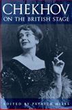Chekhov on the British Stage 9780521384674