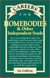 Careers for Homebodies and Other Independent Souls 9780658004674