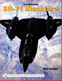 Lockheed SR-71 Blackbird, Bill Holder, 076431467X